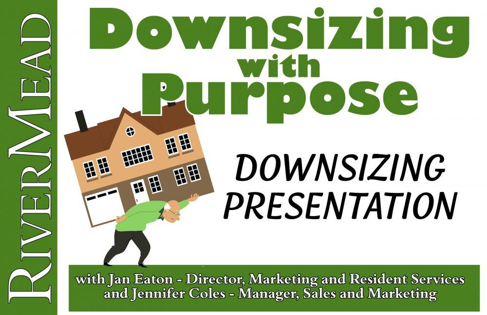 Downsizing Presentation RiverMead